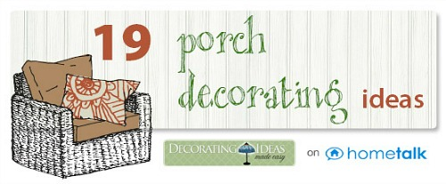 Come Visit My Hometalk Board On More Porch Decorating Ideas Just Click The Logo Below
