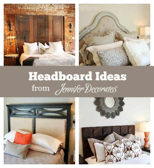 Headboard Ideas from Jenniferdecorates.com