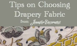 Picking Drapery Fabric from http://www.jenniferdecorates.com