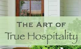 The Art of True Hospitality